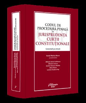 Codul de procedura penala in jurisprudenta Curtii Constitutionale