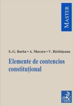 Elemente de contencios constitutional - Barbu, Muraru, Barbateanu