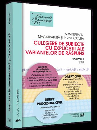 Admiterea in magistratura si in avocatura. Vol. I - Drept civil, Drept procesual civil 2021 - Florin Motiu