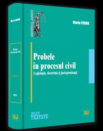 Probele in procesul civil_Maria Fodor