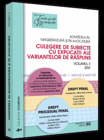 Admiterea in magistratura si in avocatura. Vol. II - Drept penal, Drept procesual penal - Hotca