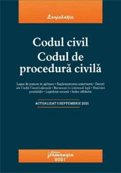 Codul civil. Codul de procedura civila. Actualizat la 5 septembrie 2021