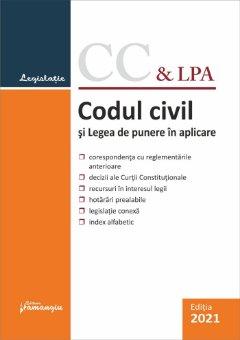 Codul civil si Legea de punere in aplicare. Actualizat la 5 septembrie 2021