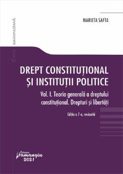Drept constitutional si institutii politice Vol. I. autor Marieta Safta
