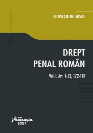 Drept penal roman_Volumul I autor Constantin Duvac