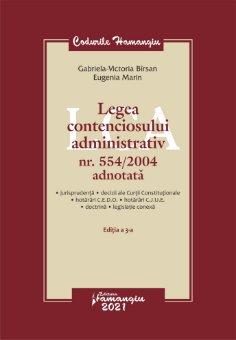 Legea contenciosului administrativ nr. 554-2004 adnotata. Editia a 3-a autori Gabriela Victoria Birsan,  Eugenia Marin