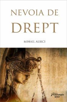 Nevoia de drept_autor Mihail Albici
