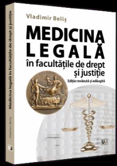 Medicina legala in facultatile de drept si justitie autor Vladimir Belis