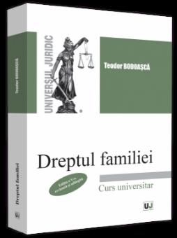 Dreptul familiei. Editia a 5-a Autor Teodor Bodoasca