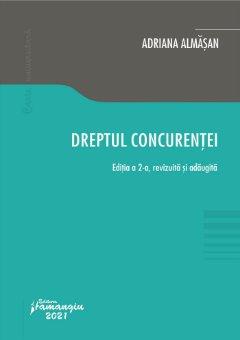 Dreptul concurentei. Editia a 2-a autor Adriana Almasan