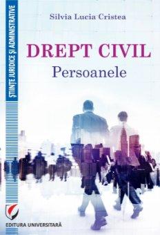 Drept civil. Persoanele autor Silvia Lucia Cristea
